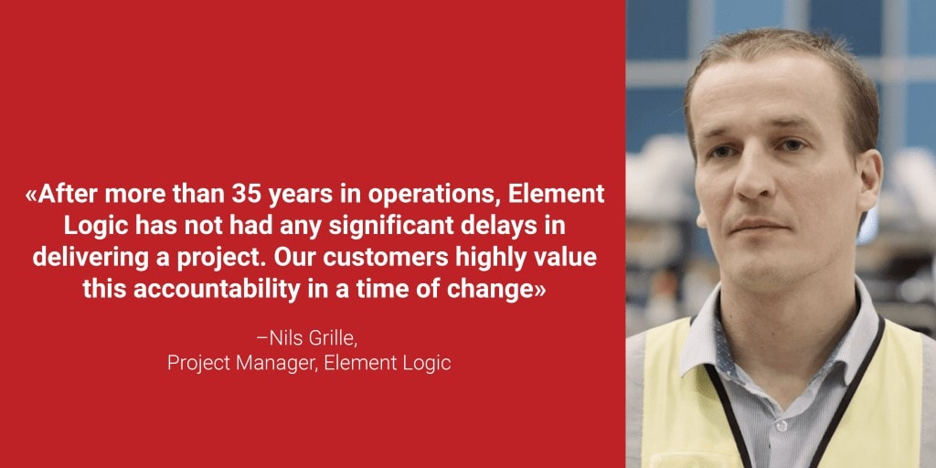 """A portrait photo of Nils Grille with the quote """"After more than 35 years in operations, Element Logic has not had any significant delays in delivering projects. Our customers highly value this accountability in a time of change"""""""